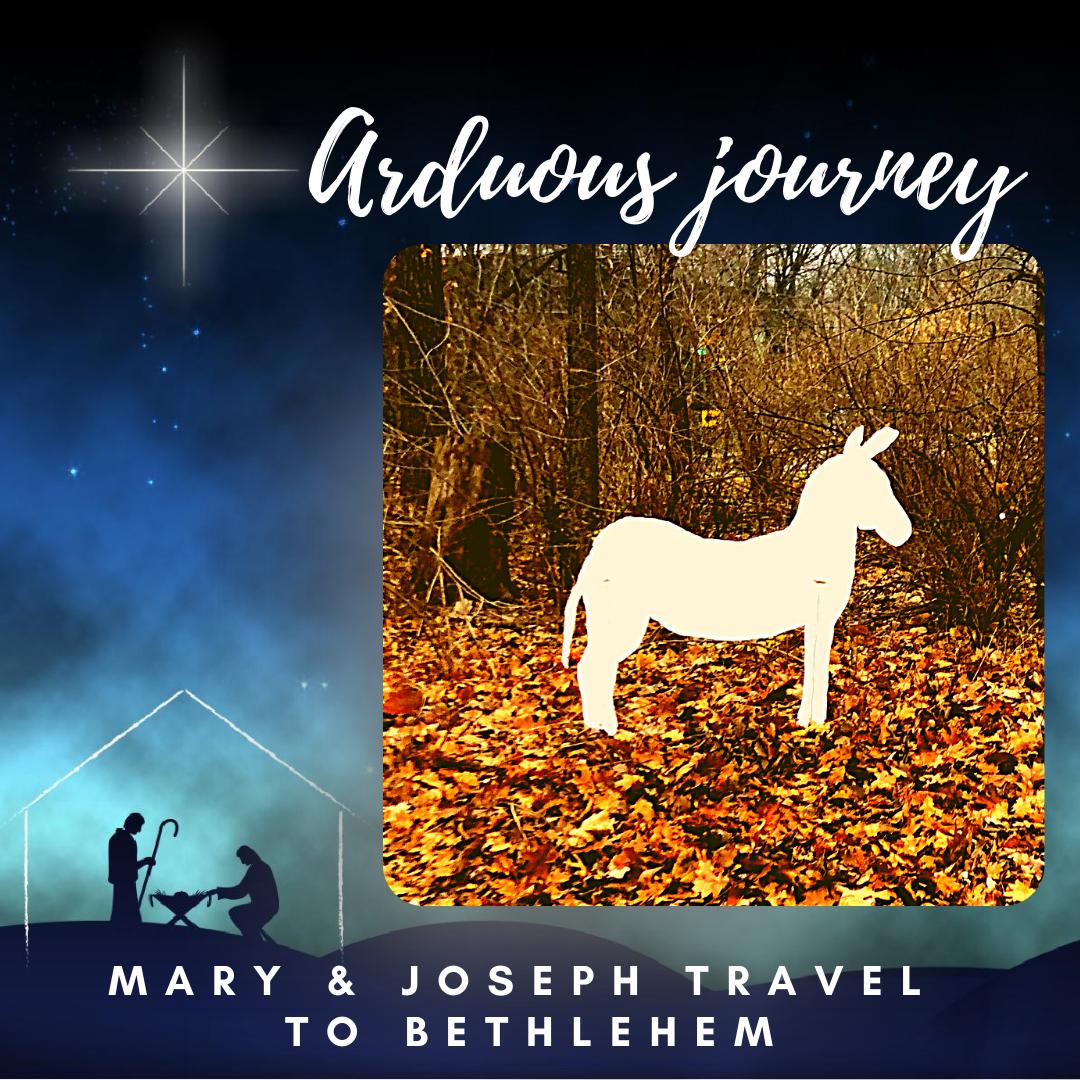 Scene Four: Mary & Joseph Travel to Bethlehem