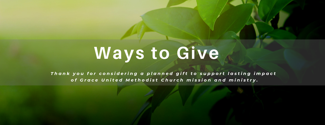 Grace Foundation Ways to Give