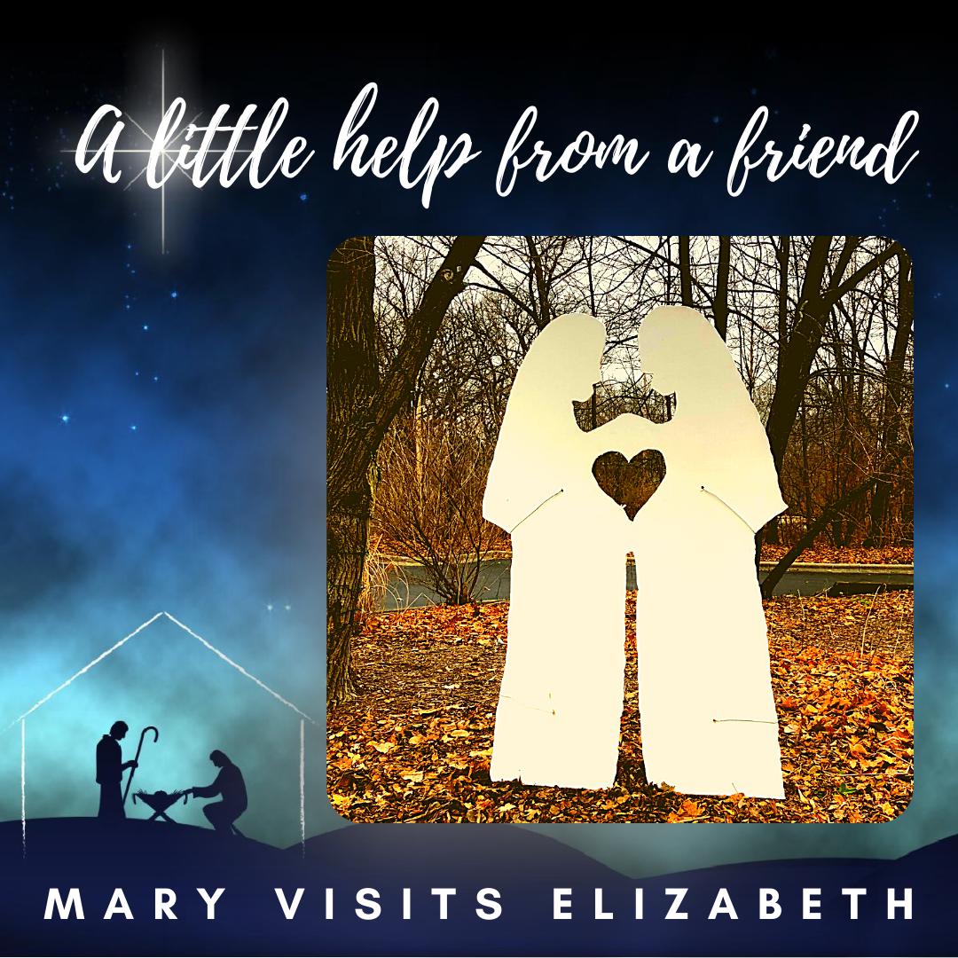 Scene Three: Mary Visits Elizabeth