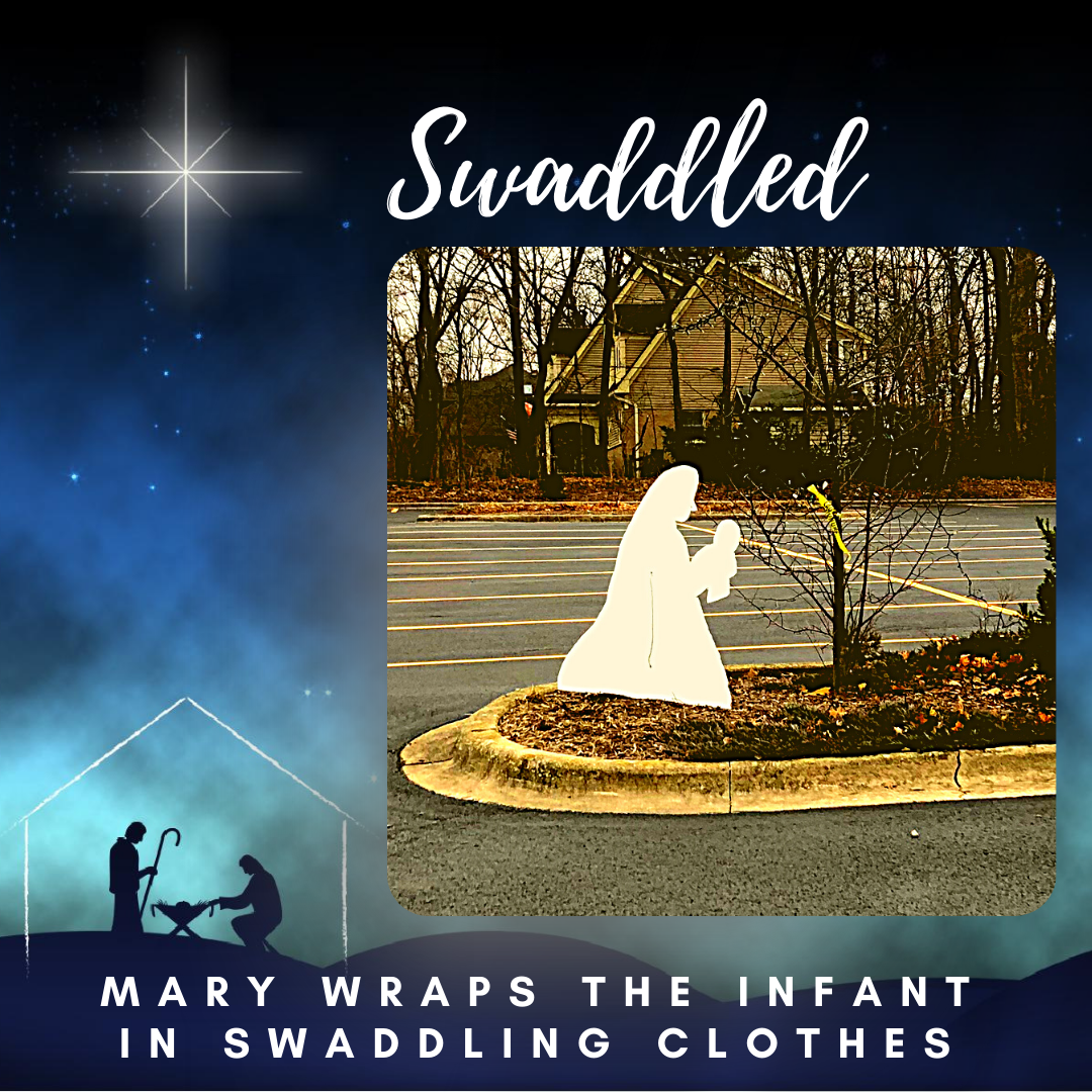 Scene Six: Mary Wraps the Infant in Swaddling Clothes