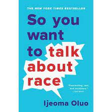 book cover of So You Want to Talk About Race?