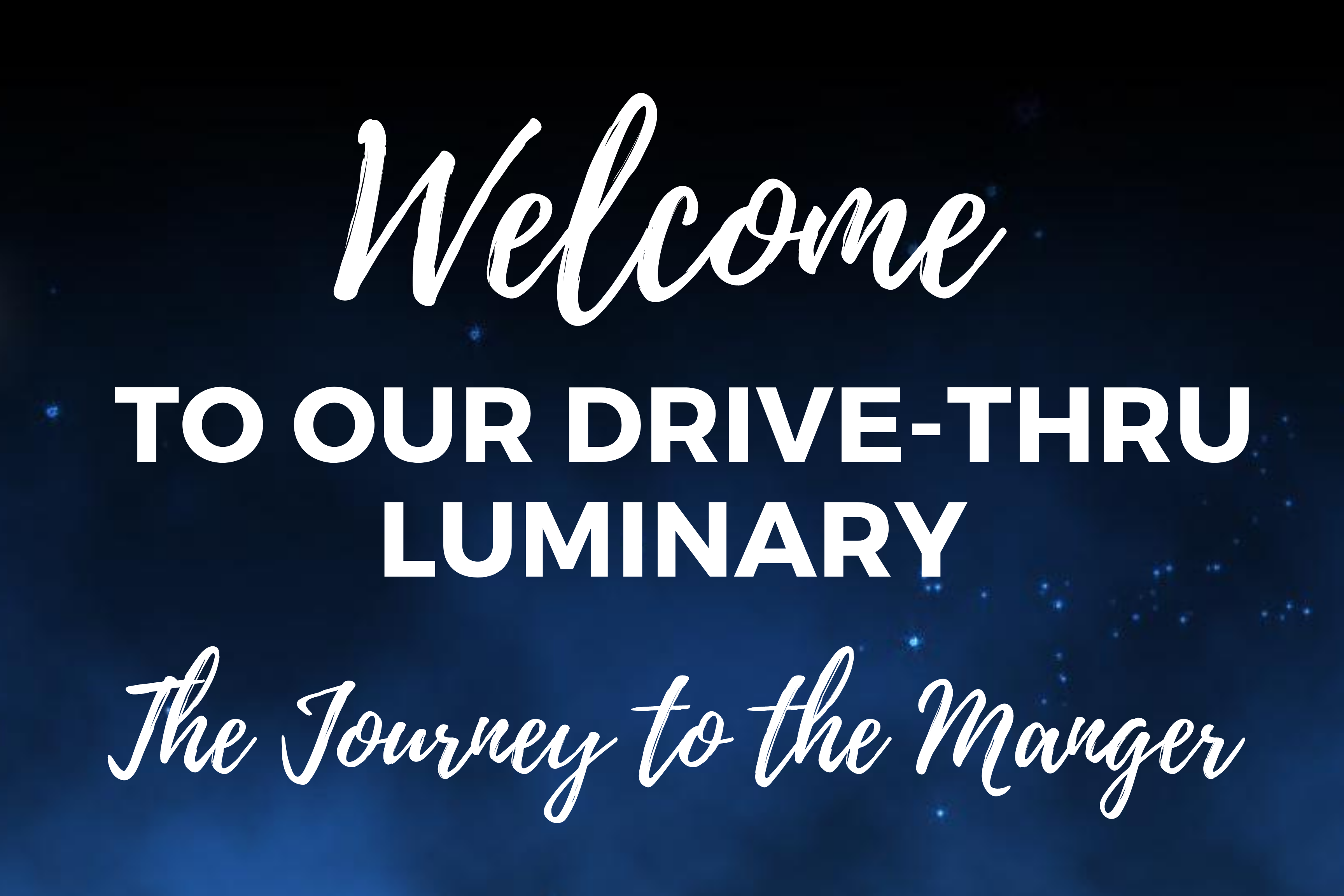 Welcome to Grace United Methodist Church's Luminary Journey into the Manger